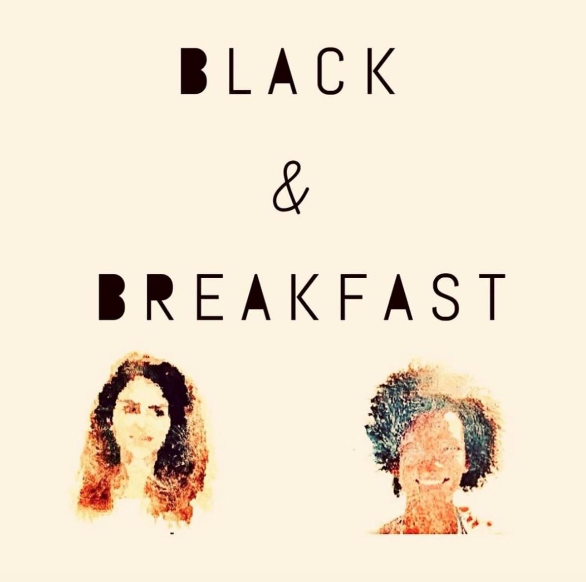 Afrodeusche Podcast Black&Breakfast